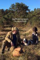 Billede af Jagthund Og Jæger Et Samarbejde - Troels Pedersen